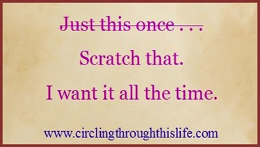 S is for Some Things I Want ~ Circling Through This Life