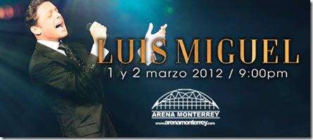 Luis miguel en arena monterrey 2012