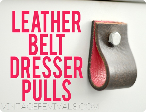 Leather Belt Dresser Pulls copy