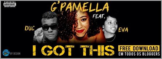 GPamela-I-Got-This-Feat-Duc-Eva-RapDiva