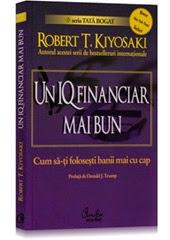 Un IQ financiar mai bun de Robert Kiyosaki