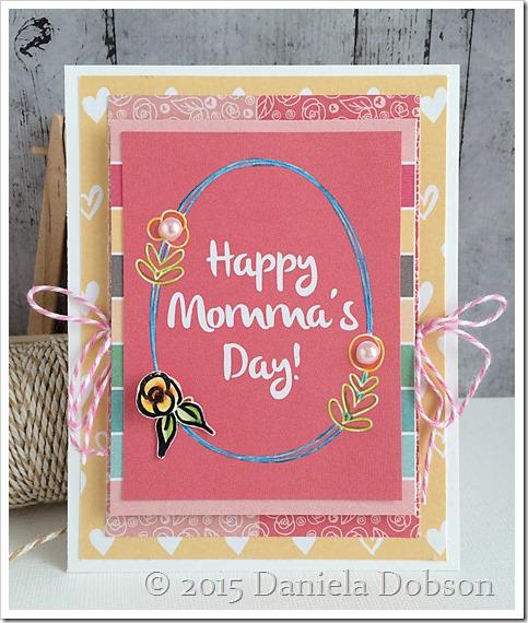 Happy Momma's Day Daniela Dobson