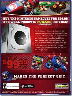 Anúncio da baixa de preço do Nintendo GameCube. A esse ponto, valia até mesmo dar um Double Dash de graça para impulsionar as vendas