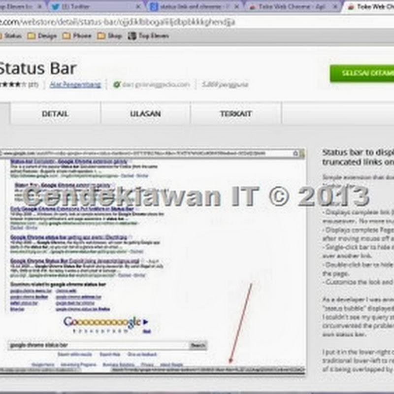 Cara Memunculkan Status Bar Pada Browser Google Chrome