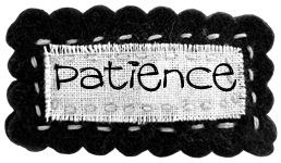 Character Building Patience