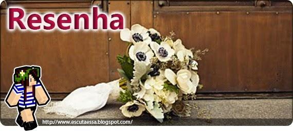 Banner Resenha - Quase Casados