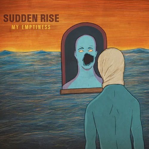 Sudden Rise - My Emptiness