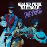 1968 - On Time - Grand Funk Railroad