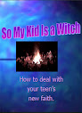 So My Kid Is A Witch