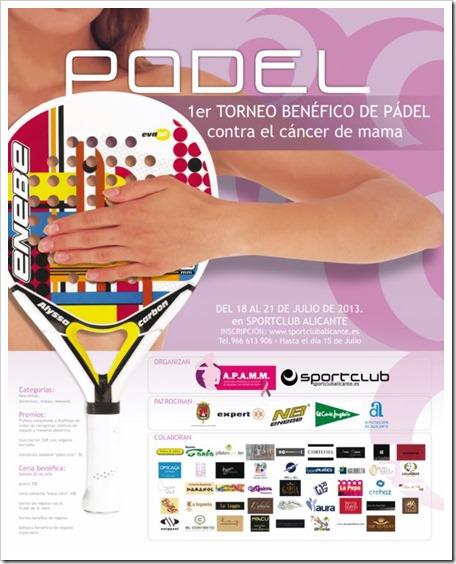 Torneo Benéfico de Padel patrocinado por ENEBE contra el cáncer de mama en Sportclub Alicante, 18 al 21 julio de 2013.