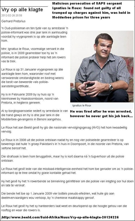 LE ROUX IGNATIUS sergeant SAPS fired on trumped up charges kept in MODDERBEE prison for three years case dropped
