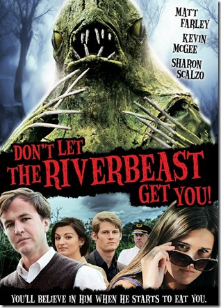 Don't Let The Riverbeast Get You