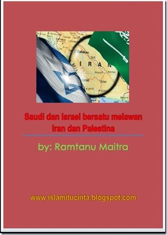 Saudi dan Israel bersatu melawan Iran dan Palestina
