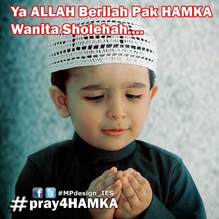 Iskandar Dorman | Official Blog: Pray For HAMKA