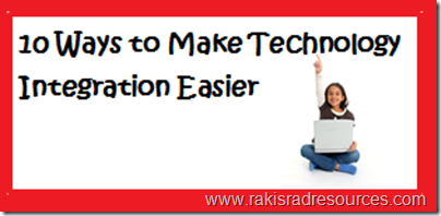 10 ways to make technology integration easier