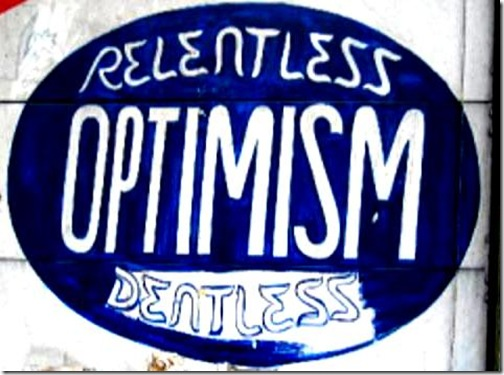 Relentness Optimism