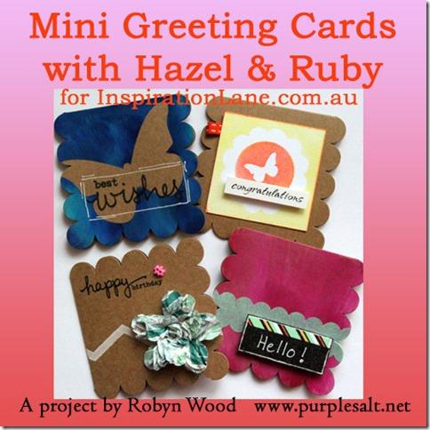 Mini Greeting Cards by Robyn Wood, Purple Salt, www.purplesalt.net