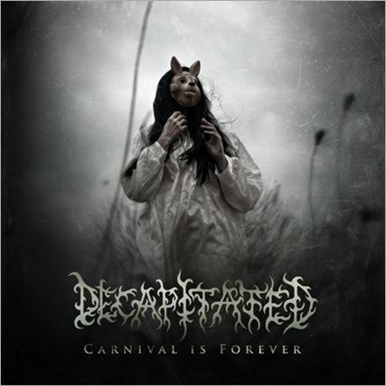 Decapitated_CarnivalIsForever