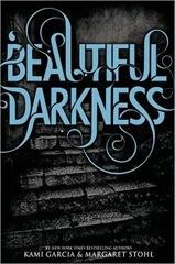 Beautiful Darkness by Kami Garcia, margaret Stohl
