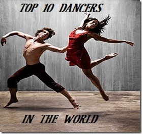 Top 10 Dancers in the World- 2012