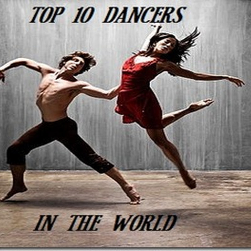 Top 10 Famous Dancers of the World