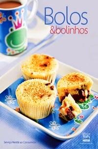 Livro de Receitas - Bolos e Bolinhos, por Nestlé