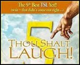 thou shalt laugh two