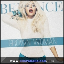 CD Beyonce - Grown Woman (2013), Baixar Cds, Download, Cds Completos