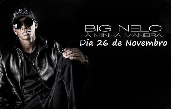 Big Nelo - Álbum 'A Minha Maneira'[3]