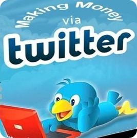 How to Make Money with Twitter