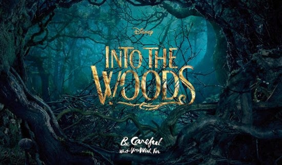 Into the Woods (be careful what you wish for)