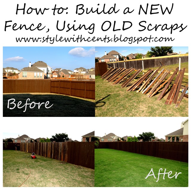 How to Build a New Fence Using Old Scraps www.stylewithcents.blogspot.com