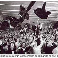 Alegría de los comunistas por la legalización del PCE en 1977