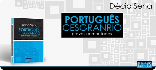 14 - Português - CESGRANRIO - Décio Sena