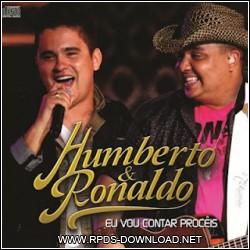 4fde3ecb2f032 Humberto e Ronaldo – Eu vou contar