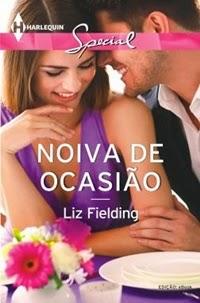 Noiva de Ocasião, por Liz Fielding