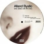 Alland Byallo - She Dines On My Eyes
