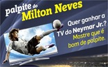Palpiteros Palpite do Milton Neves