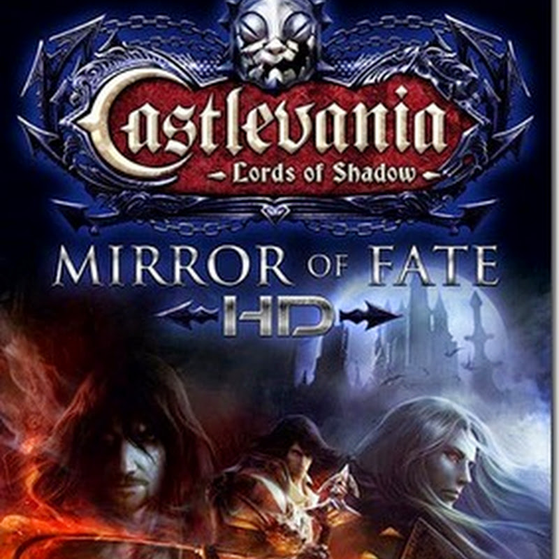 CASTLEVANIA LORDS OF SHADOW : MIRROR OF FATE HD - (RELOADED) [FULL|2014|ONE2UP]