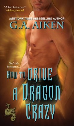 g.a. aiken how to drive a dragon crazy