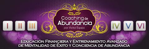 COACHING DE ABUNDANCIA, Victor Espejo [ Curso en Audio y Video ] – Entrenamiento de Educación Financiera, Mentalidad de Éxito y Conciencia de Abundancia