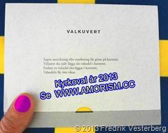 DSC09320 (1) Valkuvert kyrkoval år 2013. Blågul med amorism