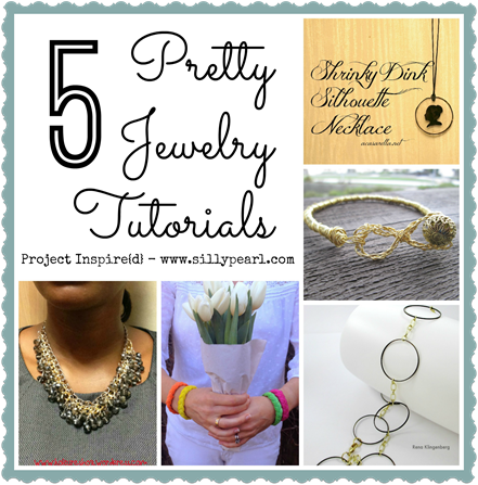 Five Pretty Jewelry Tutorials - The Silly Pearl