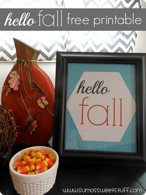 hello fall FREE printable from www.sumossweetstuff.com #printable #fall