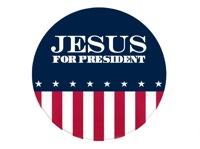 Jesus for President