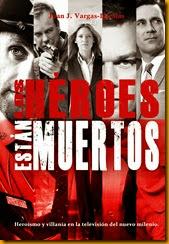 los-heroes-estan-muertos_portada_