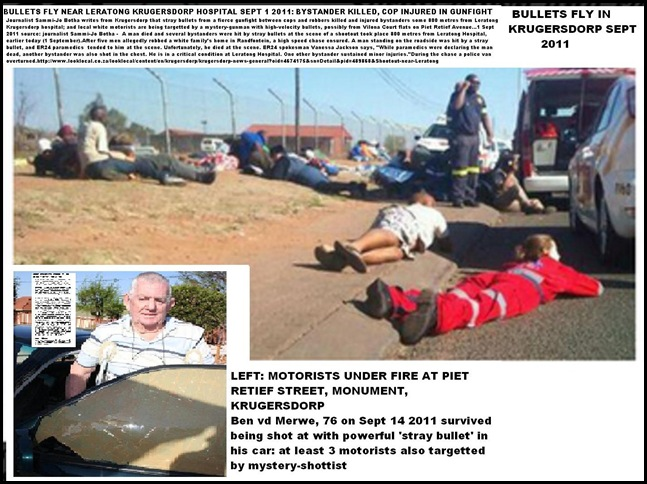 BULLETS FLY IN KRUGERSDORP IN SEPT 2011