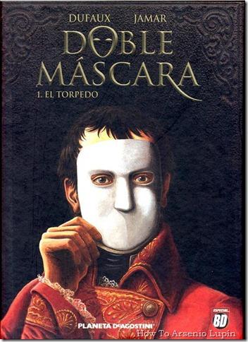 P00001 - Doble Mascara  - El Torpe