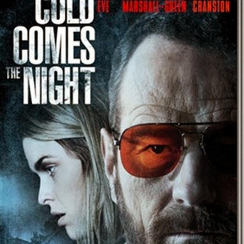 โคลด์ คัม เดอะ ไนท์ COLD COMES THE NIGHT