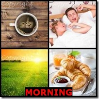 MORNING- 4 Pics 1 Word Answers 3 Letters